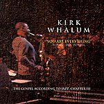 Kirk Whalum You Are Everything