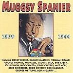 Muggsy Spanier 1939-1944