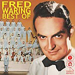 Fred Waring Best Of