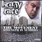Krazy Race The Movement: Strength In Numbers