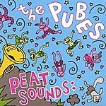 The Pubes Peat Sounds;