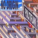 No Origin Politifunk