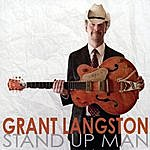 Grant Langston Stand Up Man