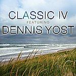 Classics IV Classic IV Featuring Dennis Yost