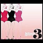 Britney Spears 3 (2-Track Single)
