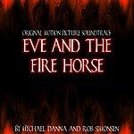 Mychael Danna Eve And The Firehorse