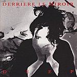 Derriere Le Miroir Deep (Remastered)