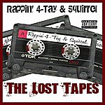 The Squirrel The Lost Tapes (Parental Advisory)