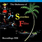 Os Cariocas The Music Of Brazil / Severino Filho And His Orchestra / Recordings 1958