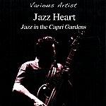 Capitanata Jazz Heart - Jazz In The Capri Gardens