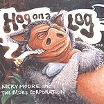 Nicky Moore Hog On A Log