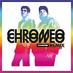 Chromeo DJ Kicks ReMix
