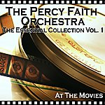 Percy Faith The Percy Faith Orchestra - Essential Collection Vol. 1 - At The Movies