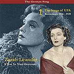Zarah Leander The German Song: A Star In Nazi Germany - The Songs Of UFA, Volume 1, Recordings 1936-1939