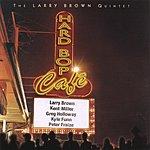 Larry Brown Hard Bop Cafe