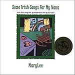 Mary Lee Some Irish Songs For My Nana