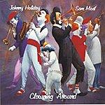 Johnny Holiday Clowning Around