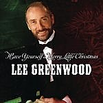 Lee Greenwood Have Yourself A Merry Little Christmas
