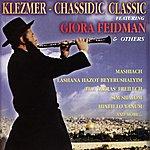 Giora Feidman Klezmer - Chassidic Classic