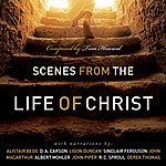 Tom Howard Scenes From The Life Of Christ
