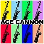 Ace Cannon Ace Cannon