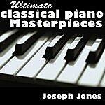 Joseph Jones Ultimate Classical Piano Masterpieces