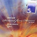 John Cage Postcard From Heaven