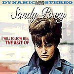 Sandy Posey I Will Follow Him - The Best Of