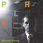 Michael Young Parallel Play