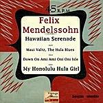 "Felix Mendelssohn Vintage World Nº 46 - Eps Collectors ""Hawaiian Holiday Serenade"" (Steel Guitar)"