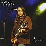 Matt O'Ree Live