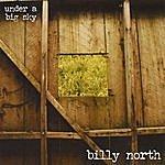 Billy North Under A Big Sky