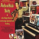 Orange Rock-A-Hula Baby & Other Happy Hammond Movie Songs Associated With The King