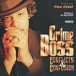 Crime Boss Conflicts & Confusions