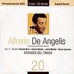 Alfredo De Angelis Grandes Del Tango 20 - Alfredo De Angelis 2