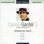 Carlos Gardel Grandes Del Tango 8 - Carlos Gardel 3