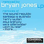 Bryan Jones Remixed By Bryan Jones LP