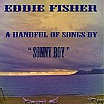 Eddie Fisher A Handful Of Songs From Sonny Boy