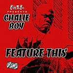 Chalie Boy Feature This