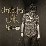 Christopher Jak Leadfoot Lover EP