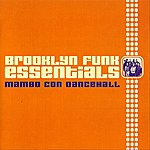 Brooklyn Funk Essentials Mambo Con Dancehall (4-Track Maxi-Single)