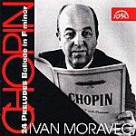 Ivan Moravec Chopin: 24 Preludes, Ballade In F Minor