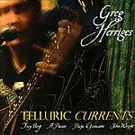 Greg Herriges Telluric Currents