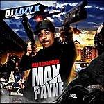 Max B Max B On Demand: Max Payne