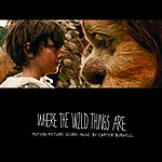 Carter Burwell Where The Wild Things Are: Motion Picture Score, Music By Carter Burwell
