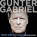 Gunter Gabriel Sohn Aus Dem Volk - German Recordings