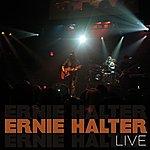 Ernie Halter Live