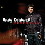 Andy Caldwell Obsession