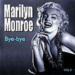 Marilyn Monroe Bye-Bye