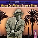 Mercy Dee Walton Essential Blues